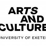 Arts and Culture, Uni of Exeter / Arts and Culture, University of Exeter