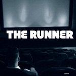 THE RUNNER MOVIE / THE RUNNER MOVIE