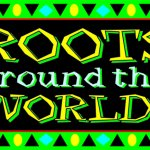 Roots Around the World / Roots Around the World